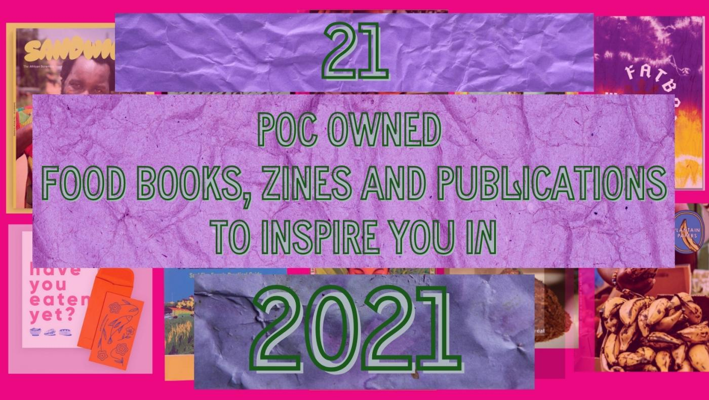 article header for 21 POC Written Works All About Food to Inspire You in 2021